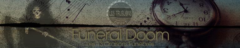 Bannière de la chronique Funeral Doom