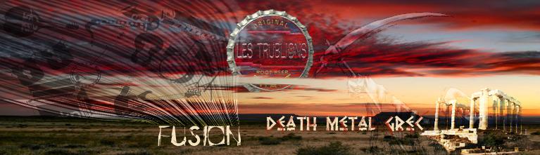 Bannière de la chronique Fusion & Death Metal Grec